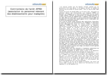 Commentaire de l'arrêt APREI (association du personnel relevant des établissements pour inadaptés)