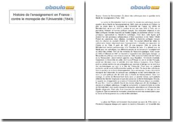 Histoire de l'enseignement en France: contre le monopole de l'Université (1843)