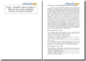 Cinna - Corneille: Acte III, scène 3: Maxime peut-il être considéré comme un double de Cinna ?