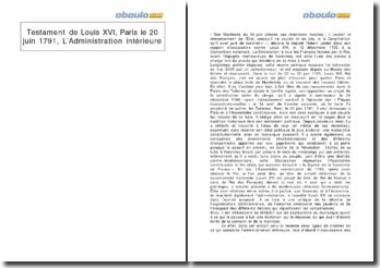 Testament de Louis XVI, Paris le 20 juin 1791, l'Administration intérieure