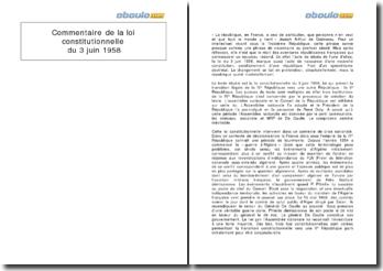 Commentaire de la loi constitutionnelle du 3 juin 1958 - naissance d'une nouvelle constitution et d'une nouvelle république.