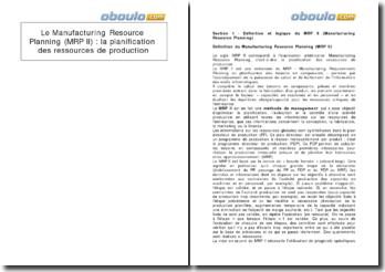Le Manufacturing Resource Planning (MRP II) ou planification des ressources de production