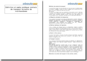 La définition et le cadre juridique des contrats de transport terrestre de marchandises