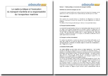 Le cadre juridique et l'exécution du transport maritime et la responsabilité du transporteur maritime