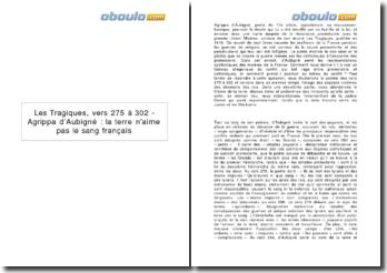 Les Tragiques, vers 275 à 302 - Agrippa d'Aubigné : la terre n'aime pas le sang français