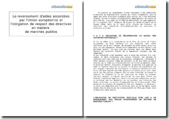 Le reversement d'aides accordées par l'Union européenne et l'obligation de respect des directives en matière de marchés publics