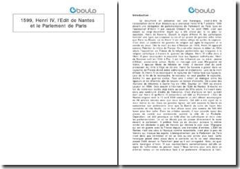 Discours de Henri IV, 1599: l'Edit de Nantes et le Parlement de Paris