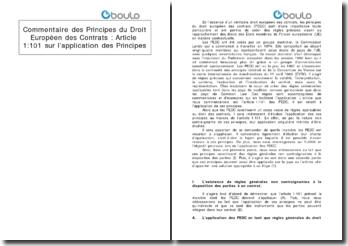 Commentaire des Principes du Droit Européen des Contrats : Article 1 :101 sur l'application des Principes