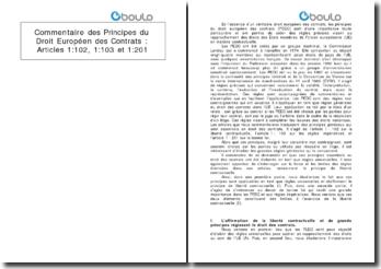 Commentaire des Principes du Droit Européen des Contrats : Articles 1:102, 1:103 et 1:201