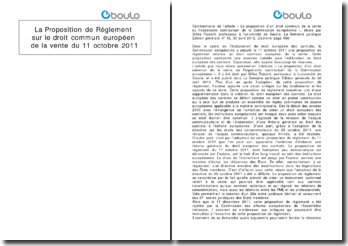 La proposition de règlement sur le droit commun européen de la vente du 11 octobre 2011