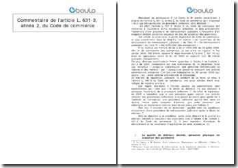 Commentaire de l'article L. 631-3, alinéa 2, du Code de commerce