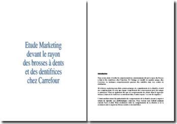 Etude marketing sur les comportements de la clientèle dans le rayon brosses à dents et dentifrices chez Carrefour