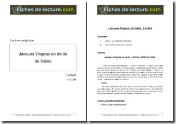Vallès, L'Enfant, Jacques Vingtras en étude : lecture analytique