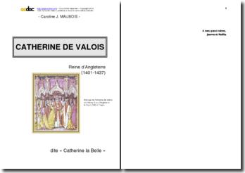 Catherine de Valois, reine d'Angleterre (1401-1437)