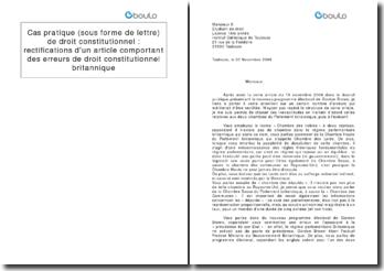 Cas pratique (sous forme de lettre) de droit constitutionnel : rectifications d'un article comportant des erreurs de droit constitutionnel britannique