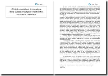 L'histoire sociale et économique de la Suisse: champs de recherche, sources et matériaux
