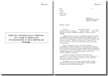 Lettre de motivation pour l'obtention d'un stage à l'Agence de l'Environnement et de la Maîtrise de l'Energie