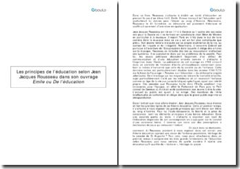 Les principes de l'éducation selon Jean-Jacques Rousseau dans son ouvrage Emile ou de l'éducation