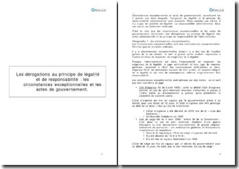 Les dérogations au principe de légalité et de responsabilité : les circonstances exceptionnelles et les actes de gouvernement