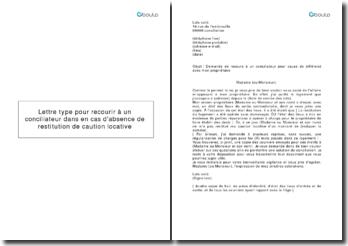 Lettre type pour recourir à un conciliateur en cas d'absence de restitution de caution locative