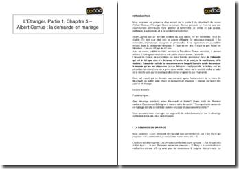 L'Etranger, Partie 1, Chapitre 5 - Albert Camus : la demande en mariage
