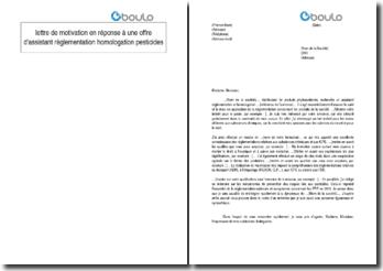 Lettre de motivation en réponse à une offre d'assistant règlementation homologation pesticides