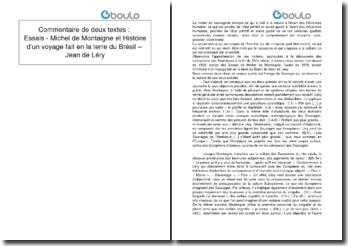 Commentaire de textes : Essais - Michel de Montaigne et Histoire d'un voyage fait en la terre du Brésil - Jean de Léry