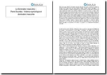 La domination masculine - Pierre Bourdieu : Violence symbolique et domination masculine