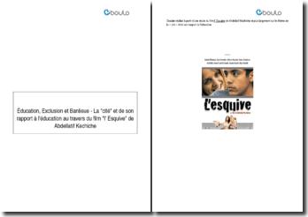 La cité et son rapport à l'éducation au travers du film L'esquive - Abdellatif Kechiche