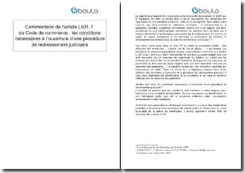 Commentaire de l'article L631-1 du Code de commerce : les conditions nécessaires à l'ouverture d'une procédure de redressement judiciaire