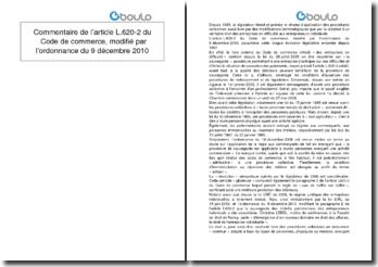 Commentaire de l'article L.620-2 du Code de commerce, modifié par l'ordonnance du 9 décembre 2010