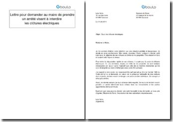 Lettre pour demander au maire de prendre un arrêté visant à interdire les clôtures électriques