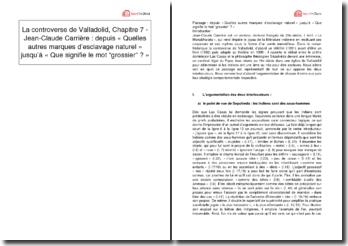 La controverse de Valladolid, Chapitre 7 - Jean-Claude Carrière : depuis «Quelles autres marques d'esclavage naturel» jusqu'à «Que signifie le mot grossier?»