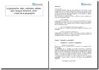 La géographie, objet, méthodes, débats - Jean-Jacques BAVOUX, 2009 : L'objet de la géographie