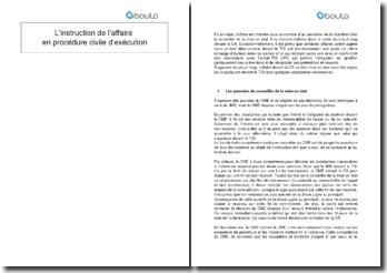 L'instruction de l'affaire en procédure civile d'exécution