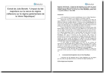 L'impact du fait majoritaire sur la nature du régime (réflexions sur le régime parlementaire de la Vème République) - Julie Benetti