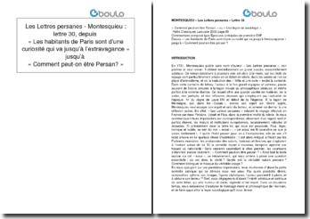 Les Lettres persanes - Montesquieu : lettre 30, depuis « Les habitants de Paris sont d'une curiosité qui va jusqu'à l'extravagance » jusqu'à « Comment peut-on être Persan? »