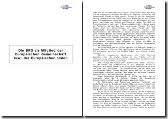 Die BRD als Mitglied der Europäischen Gemeinschaft bzw. der Europäischen Union