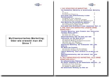 Multisensorisches Marketing oder wie erweckt man unsere Sinne?