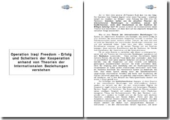 Operation Iraqi Freedom - Erfolg und Scheitern der Kooperation anhand von Theorien der Internationalen Beziehungen verstehen