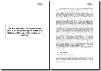 Die Perestrojka Gorbatschows und ihre Auswirkungen über die Nationalitätenpolitik unter der UDDSR