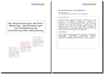 Die Herausforderungen des Event-Marketings - Alle Erschwerungen von Konzeptierung bis Durchführung einer Veranstaltung