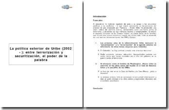 La política exterior de Uribe (2002 - ): entre terrorización y securitización, el poder de la palabra