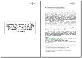 Discurso de ingreso en la RAE leído el día 11 de junio de 1972 con el título : Crónica del Diccionario de Autoridades (1713-1740)