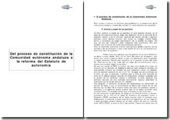 Del proceso de constitución de la Comunidad autónoma andaluza a la reforma del Estatuto de autonomía.