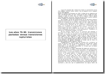 Los años 70-90: transiciones pactadas versus transiciones rupturistas