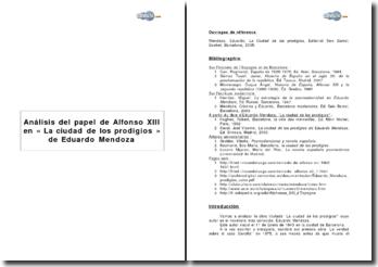 Análisis del papel de Alfonso XIII en « La ciudad de los prodigios » de Eduardo Mendoza