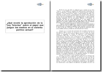 Qué revelo la aprobación de la Ley Televisa sobre el papel que juegan los medios en el sistema político actual en Mexico?