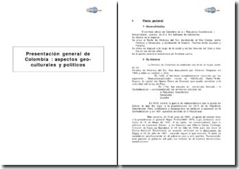Presentación general de Colombia : aspectos geo-culturales y politicos
