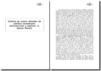 Crónica de cuatro décadas de política colombiana (introducción y capítulo 1), Daniel Pécaut